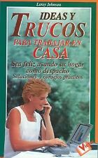 Ideas y Trucos para Trabajar en Casa (Ideas and Tricks to Work at-ExLibrary