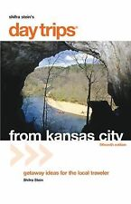 Day Trips from Kansas City, 15th: Getaway Ideas for the Local Traveler (Day Trip