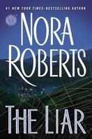 The Liar by Nora Roberts (2015, Hardcover) - Great condition!