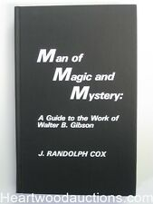 Man Of Magic And Mystery: A Guide To The Work Of Walter B. Gibson by J. Randolph