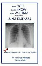 what you should know about asthma and other lung diseases: Essential information