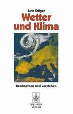 Wetter und Klima : Beobachten und Verstehen by Lutz Krüger (1994, Paperback)