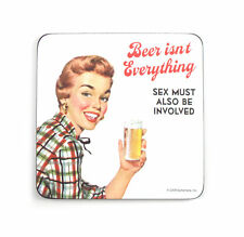 Cool Coaster - Beer Isn't Everything, Sex Must Also Be Involved