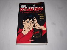 DYLAN DOG libro I MITI: L' INDAGATORE DELL' INCUBO TIZIANO SCLAVI 1997 !!