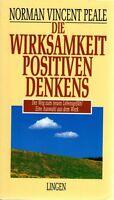 Norman Vincent Peale : Die Wirksamkeit positiven Denkens , HC 1999