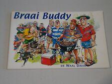 BRAAI BUDDY COOKBOOK SOUTH AFRICAN DE WAAL DAVIS RARE 2000 1ST EDITION VERY GOOD