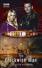 Doctor Who: The Clockwise Man by Justin Richards (Hardback, 2005)