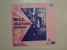 "10 C.C.: (w/Graham Gouldman-Eric Stewart)Silly Love-Germany 7"" 74 UK Records PSL"