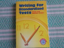 Writing for Standarized Tests: Writing for Standardized Tests : A Student Guide