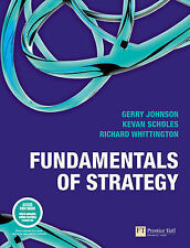 Fundamentals of Strategy by Richard Whittington, Kevan Scholes, Gerry Johnson...