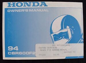 GENUINE 1994 HONDA 600 CBR600F2 MOTORCYCLE OPERATORS MANUAL VERY NICE
