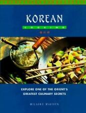 Korean Cooking: Explore One of the Orient's Greatest Culinary Secrets