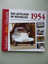 Schrader-Motor-Chronik Das Autojahr im Rückblick 1954 1. Auflage 2003