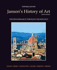 Janson's History of Art Bk. 3 : The Renaissance Through the Rococo by Ann M....