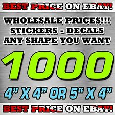 """1000 CUSTOM STICKERS 4""""X 4"""" OR 5""""X 4"""" / DECALS / ELECTION POLITICAL BEST PRICE"""