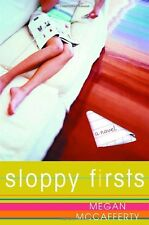Sloppy Firsts (Jessica Darling, Book 1) by Megan McCafferty