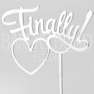 Finally Heart Silver Acrylic Engagement Wedding Graduation Cake Topper Silhouett