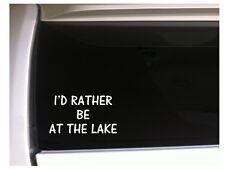 "Id Rather be at the Lake Car Decal Vinyl Sticker 7"" K30 sand sun swim surf"