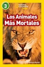 Readers: Los Animales Mas Mortales (Deadliest Animals) by Melissa Stewart...