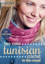 NEW! Two-Color Tunisian Crochet In-the-Round with Lily Chin [DVD]