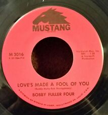 Bobby Fuller Four Mustang 3016 LOVE'S MADE A FOOL OF YOU (R&R 45) OBO VG++ COPY
