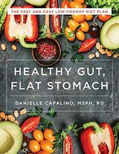 Flat Stomach, Healthy Gut The Fast and Easy Low-Fodmap Diet Plan