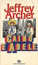 CAINO E ABELE - JEFFREY ARCHER '- OSCAR MONDADORI