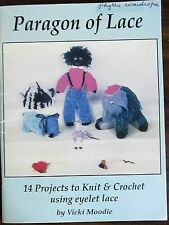 Paragon of Lace 14 Projects to knit & crochet using eyelet lace Vicki Moodie