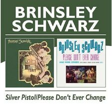 Brinsley Schwarz Silver Pistol/Please Don't Ever Change CD NEW SEALED Nick Lowe