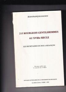 Jean Francois Solnon 215 bourgeois gentilshommes au XVIIIème siècle Besançon