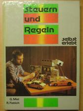 Steuern und Regeln - selbst erlebt DDR Elektronik Bastelbuch Miel Fiebig Buch