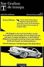 T de trampa (Detective Kinsey Millhone) (Spanish Edition)-ExLibrary