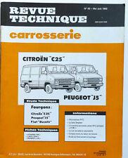 REVUE TECHNIQUE 1983 - CARROSSERIE CITROEN C25 PEUGEOT J5 FIAT DUCATO FOURGONS
