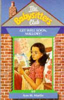 Get Well Soon, Mallory (Babysitters Club), Martin, Ann M., Very Good Book