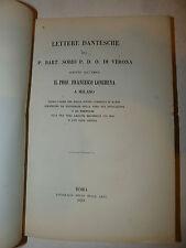 Dante, Divina Commedia, Sorio: Lettere dantesche a Longhena Milano 1863 Roma