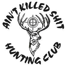 HUNTING CLUB w/ Scope Funny DEER Buck Hunter Hunt * Vinyl Truck Decal Sticker *