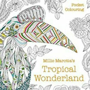Millie Marotta's Tropical Wonderland Pocket Colouring, New, Millie Marotta Book