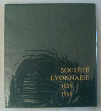 Société Lyonnaise 1865 1965 / Histoire Banque
