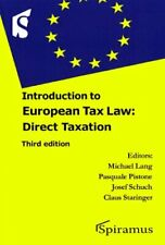 Introduction to European Tax Law: Direct Taxation by Schuch, Joseph Book The