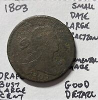 1803 1C Draped Bust Small Date Large Fraction Good Details Environmental Damage