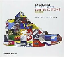 Sneakers: The Complete Limited Editions Guide New Hardcover Book U-Dox