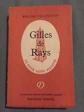 Roland Villeneuve - Gilles de Rays - La tour St Jacques - Denoel - B8