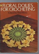 VINTAGE FLORAL DOILES TO CROCHETING  edited by RITA WEISS see scan for contents