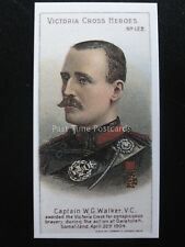 No.122 CAPTAIN W.G. WALKER Victoria Cross Heroes 101-125 REPRO Taddy 1904