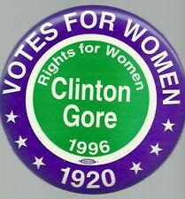 VOTES FOR WOMEN BILL CLINTON SUFFRANGE 1996 POLITICAL PIN