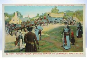 1910 ADVERTISING POSTCARD DUPONT POWDER WAGON CARRYING POWDER TO COM PERRY