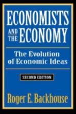 Economists and the Economy: The Evolution of Economic Ideas (Classics in Economi