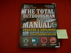 THE TOTAL OUTDOORSMAN MANUAL BY T. EDWARD NICKENS & FIELD & STREAM UPDATED EXC.