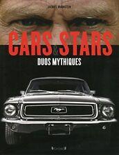 Beau livre - Cars & Stars - Duos Mythiques -  Jacques Braunstein