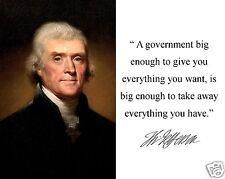 "Thomas Jefferson "" take away"" Famous Quote Autograph Photo Photograph Picture"